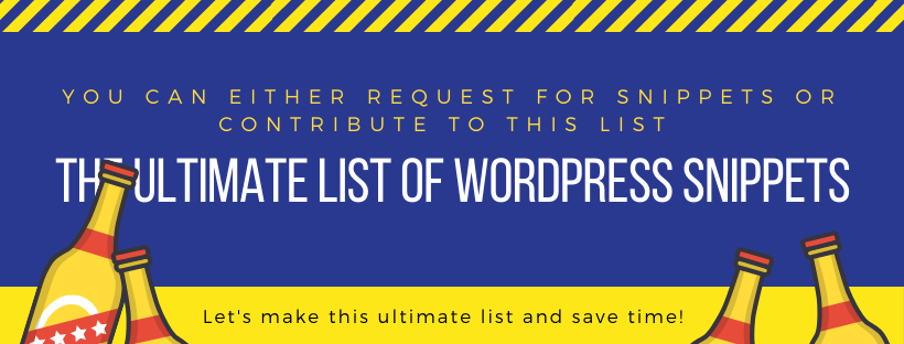 Contribute for the ultimate list of WordPress snippets